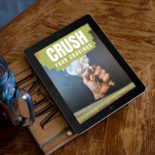 Crush Your Cravings
